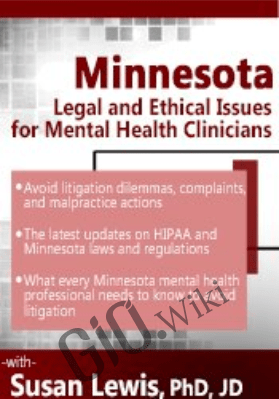Minnesota Legal and Ethical Issues for Mental Health Clinicians - Susan Lewis