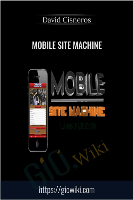 Mobile Site Machine – David Cisneros