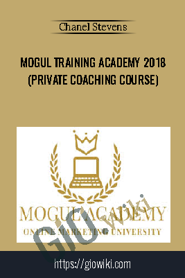 Mogul Training Academy 2018 (Private Coaching Course) - Chanel Stevens