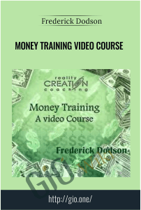 Money Training Video Course – Frederick Dodson