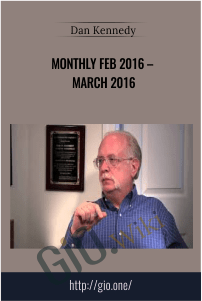 Monthly Feb 2016 – March 2016 – Dan Kennedy