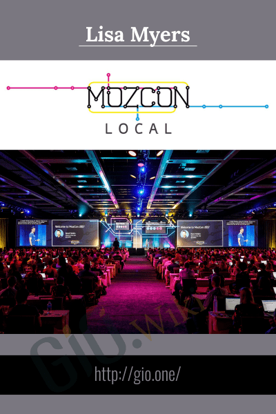 MozCon 2017 Video Bundle - Lisa Myers