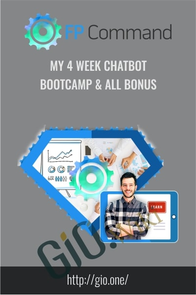 My 4 Week Chatbot Bootcamp & All Bonus - FP Command