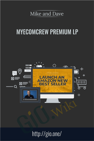 MyEcomCrew Premium lp - Mike and Dave