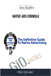 Native Ads Formula – Ben Shaffer