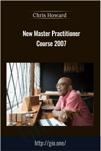 New Master Practitioner Course 2007 – Chris Howard