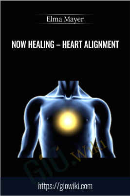 Now Healing – Heart alignment - Elma Mayer