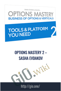 Options mastery 2 – Sasha Evdakov
