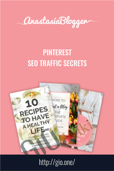 Pinterest SEO Traffic Secrets - Anastasia