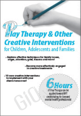 Play Therapy & Other Creative Interventions - Dr. Mistie Barnes