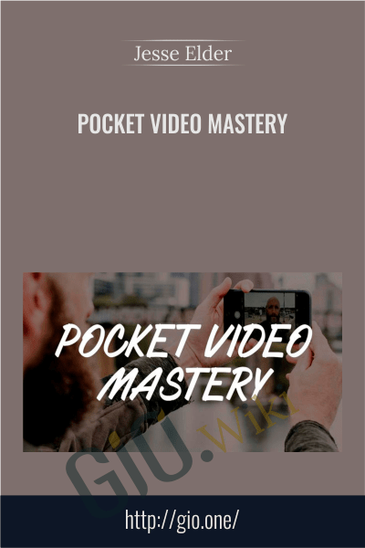 Pocket Video Mastery - Jesse Elder