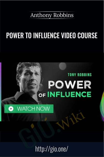 Power to Influence Video Course - Anthony Robbins