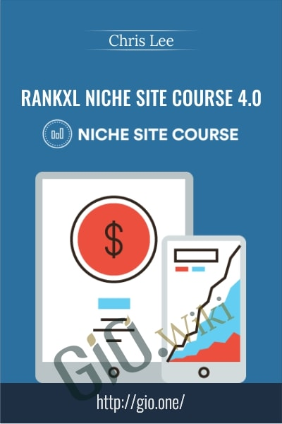 RankXL Niche Site Course 4.0 - Chris Lee