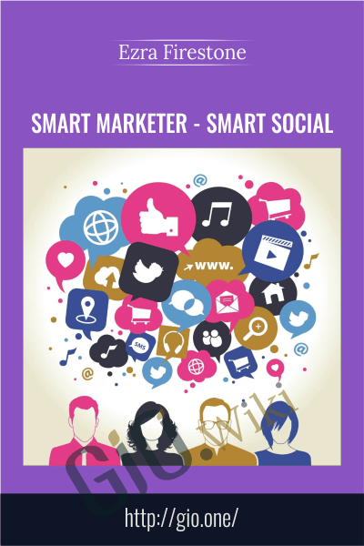 Smart Marketer – Smart Social - Ezra Firestone