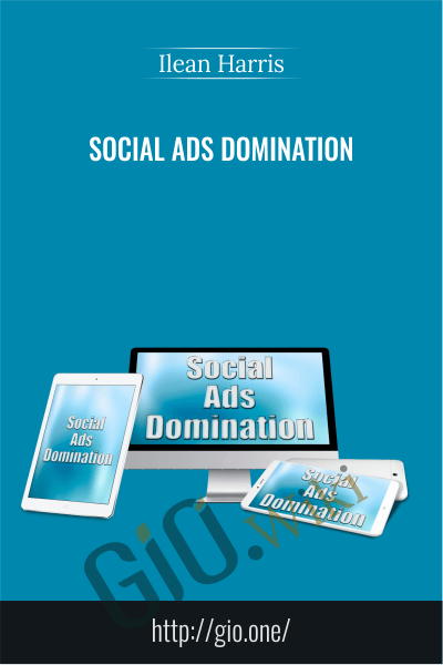 Social Ads Domination - Ilean Harris