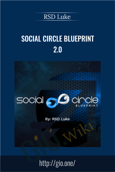 Video courses social network provided by gio up to 90 off social circle blueprint 20 rsd luke malvernweather Images