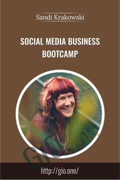 Social Media Business Bootcamp - Sandi Krakowski