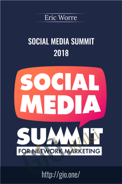 Social Media Summit 2018 - Eric Worre