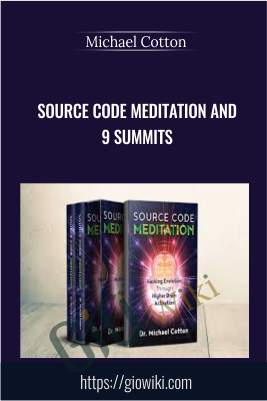 Source Code Meditation and 9 Summits - Michael Cotton