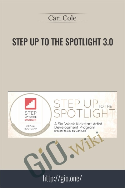 Step Up to the Spotlight 3.0 - Cari Cole