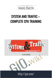 System and Traffic – Complete CPA Training – Jason Harris