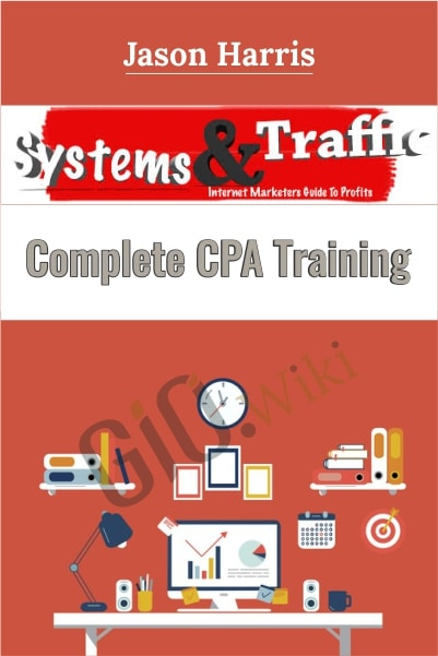 System and Traffic – Complete CPA Training - Jason Harris