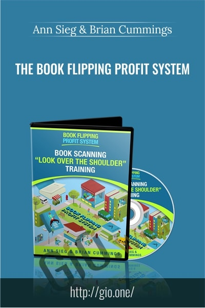 The Book Flipping Profit System - Ann Sieg and Brian Cummings