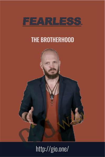 The Brotherhood - Fearless Man
