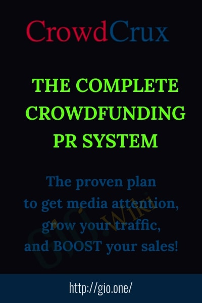 The Complete Crowdfunding PR System - CrowdCrux