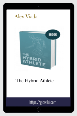 The Hybrid Athlete - Alex Viada