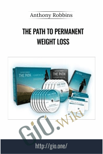 The Path to Permanent Weight Loss – Anthony Robbins