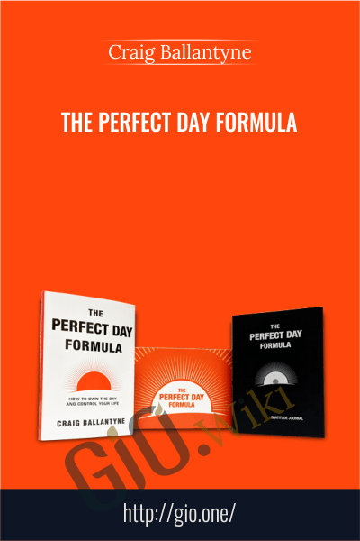 The Perfect Day Formula – Craig Ballantyne