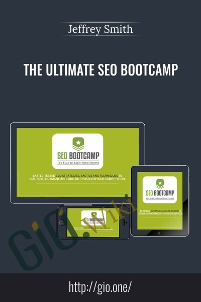 The Ultimate SEO Bootcamp - Jeffrey Smith