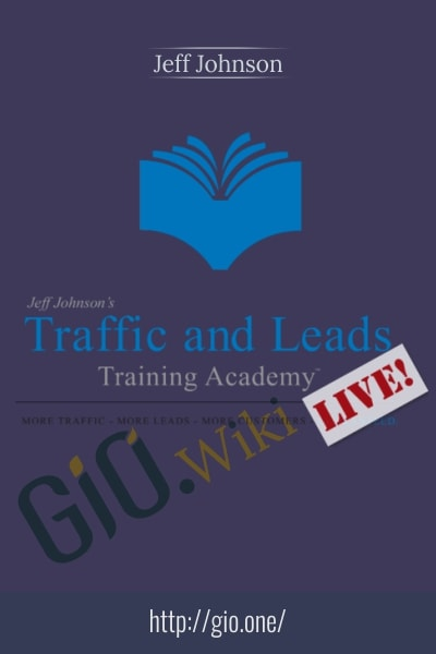 Traffic And Leads Training Academy Live