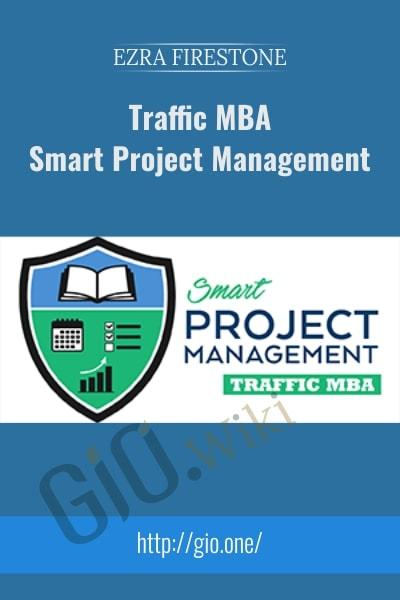 Traffic MBA–Smart Project Management