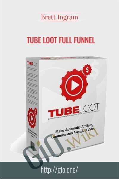 Tube Loot Full Funnel - Brett Ingram