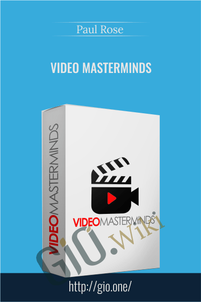 Video Masterminds - Paul Rose