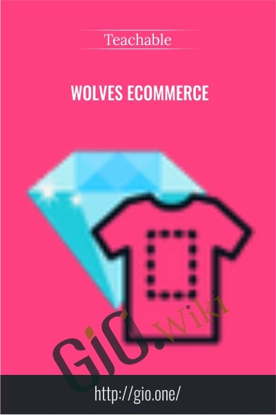 Wolves eCommerce  - Teachable