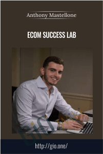 eCom Success Lab - Anthony Mastellone