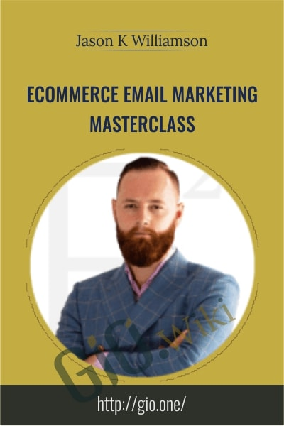 eCommerce Email Marketing Masterclass - Jason K Williamson