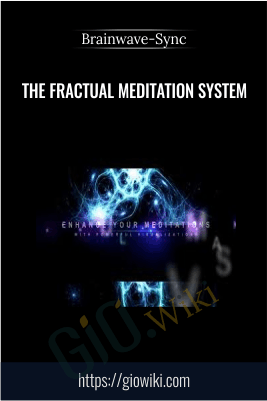 The Fractual Meditation System - Brainwave-Sync