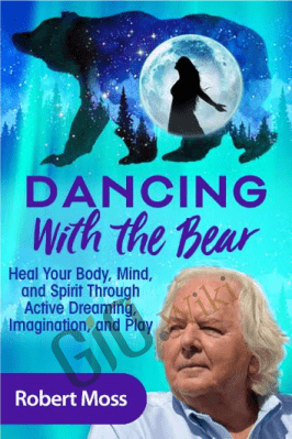 Dancing With the Bear - Robert Moss