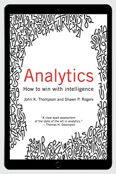 Analytics: How to Win with Intelligence