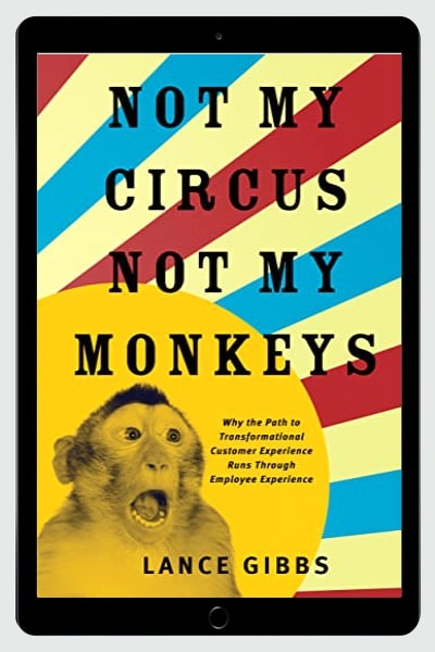 Not My Circus, Not My Monkeys: Why the Path to Transformational Customer