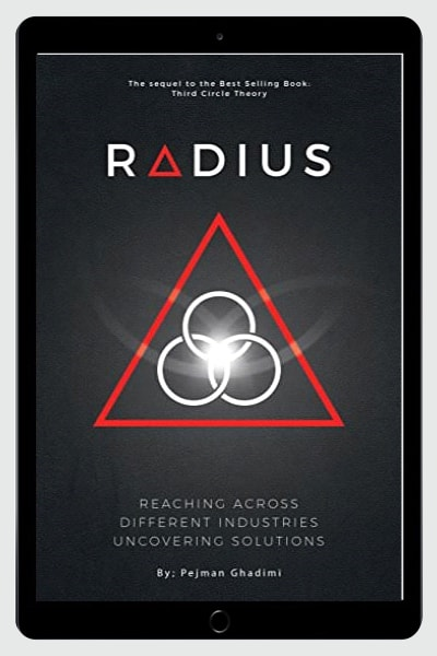 Radius - Reaching Across Different Industries Uncovering Solutions - Pejman Ghadimi