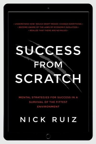 Mental Strategies for Success in a Survival of the Fittest Environment