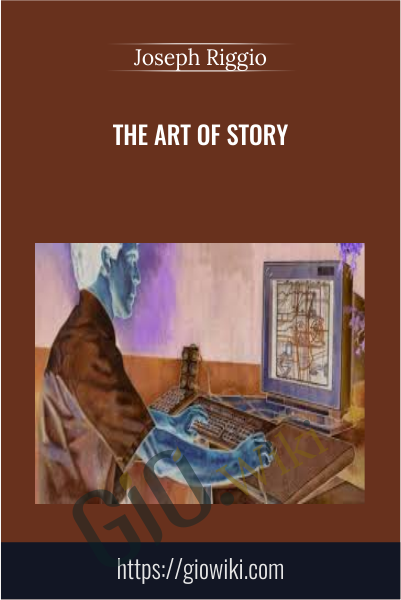 The Art of Story - Joseph Riggio