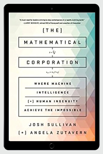 The Mathematical Corporation: Where Machine Intelligence
