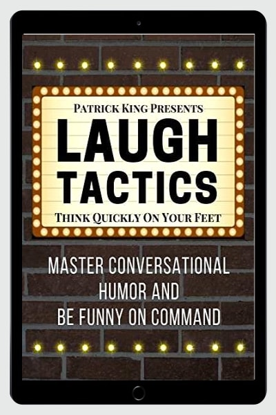 Laugh Tactics : Think Quickly On Your Feet