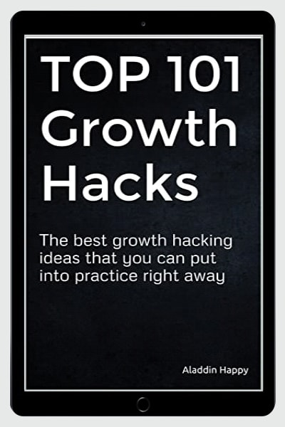 TOP 101 Growth Hacks: The best growth hacking ideas